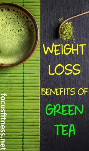 If you want to lose weight, this article will show you how green tea can help you lose weight faster #greentea #weightloss #focusfitness