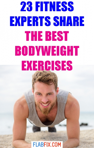 Discover the best bodyweight exercises for muscle and strength according to fitness experts
