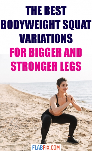 In this article, you will discover the best bodyweight squat variations for bigger and stronger legs #bodyweight #squat #variations #flabfix