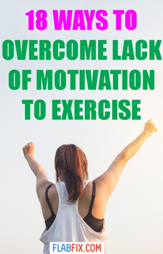 If you want to overcome lack of motivation to exercise, follow the tips in this article #motivation #exercise #flabfix