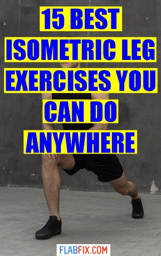 Use the isometric leg exercises in this article to build strong and muscular legs #isometric #leg #exercises #flabfix