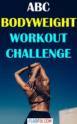 Use this abc bodyweight workout challenge to get in the best shape of your life #workout #bodyweight #challenge #flabfix