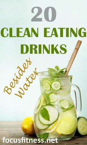 20 clean eating drinks besides water
