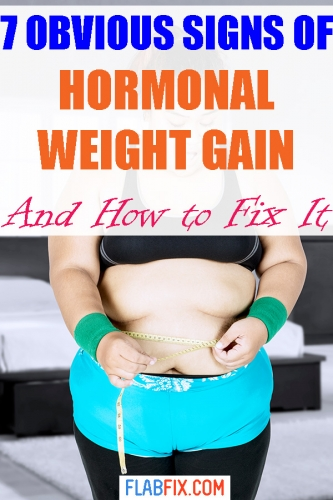 If you're overweight, this article will show you obvious signs of hormonal weight gain and how to fix it #Hormonal #weight #gain #flabfix