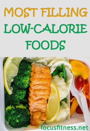 Most filling low calorie foods
