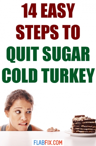 If you want to quit sugar for good, this article will show you how to easily quit sugar cold turkey #quit #sugar #cold #turkey #flabfix