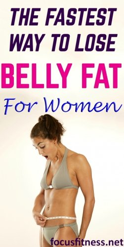 If you have excess fat around your waistline, this article will show you the fastest way to lose belly fat for women without dieting or extreme workouts. #bellyfat #women #weightloss #focusfitness