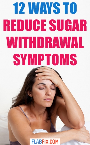 Read this article to discover how to reduce sugar withdrawal symptoms #sugar #withdrawal #symptoms #flabfix