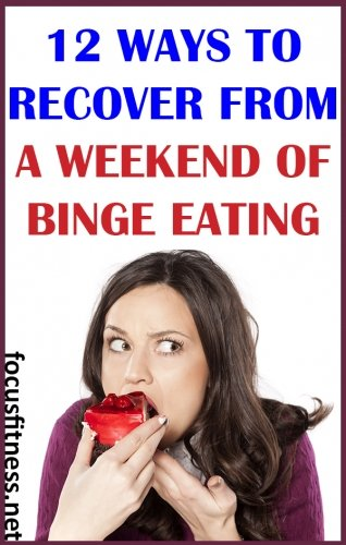 If you overindulged on the weekend, this article will show you how to recover from a weekend of binge eating. #binge #eating #recovery #focusfitness