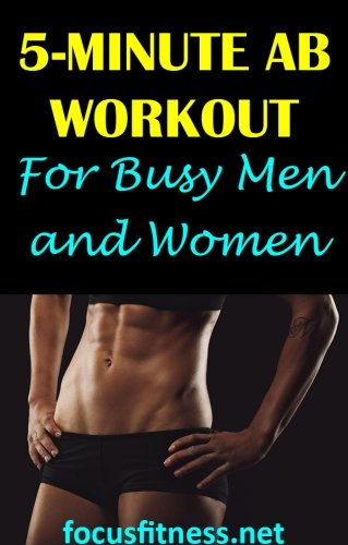 If you want to have a flat stomach or six-pack abs, this article will show you a home ab workout you can do no matter how busy you are. #workout #abs #focusfitness
