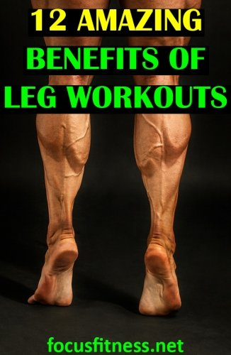 If you've been skipping leg day, this article will show you why leg workouts are the key to building muscle and losing fat fast. #leg #workouts #benefits #focusfitness