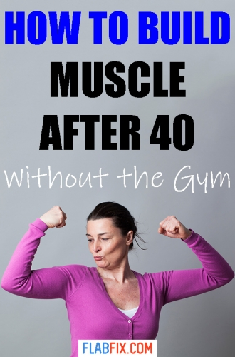 In this article, you will discover how to build muscle after 40 without the gym #build #muscle #after40 #flabfix