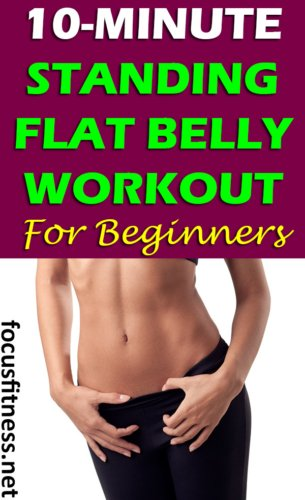 If you want to lose ugly and unwanted belly fat, this article will show you the best standing flat belly workout for beginners #standing #flat #belly #workout #focusfitness