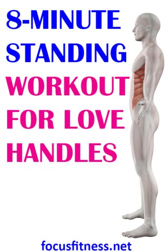 If you want to get rid of love handles, this article will show you the best standing workout for love handles you can do at home. #love #handles #standing #workout #focusfitness