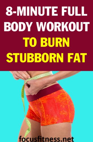 If you want to burn stubborn fat, this article will show you the best full body workout that melts stubborn fat without weights. #workout #stubborn #fat #focusfitness