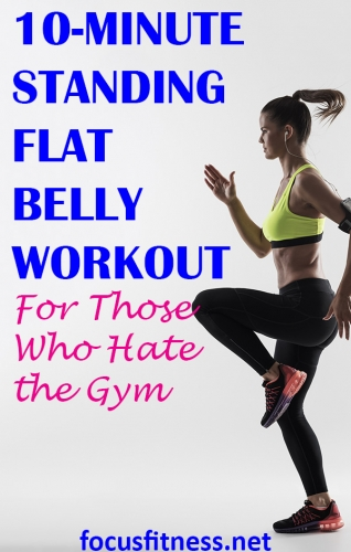 If you want to get a flat stomach without going to the gym, take advantage of the 10-minute standing flat stomach workout you can do anywhere #standing #ab #workout #focusfitness