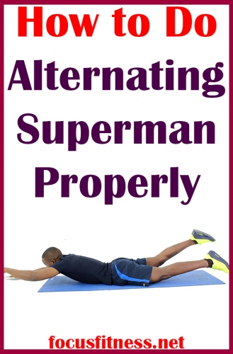 If you want to building your back muscles, this article will show you how to perform alternating superman exercise properly #alternating #superman #focusfitness