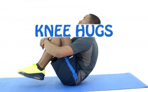 How to do Knee Hugs