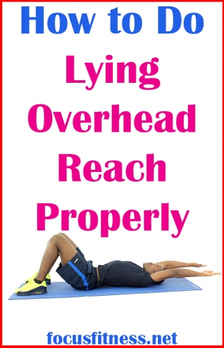 In this article, you will discover how to perform lying overhead reach exercise properly without weights or any equipment #lying #overhead #focusfitness