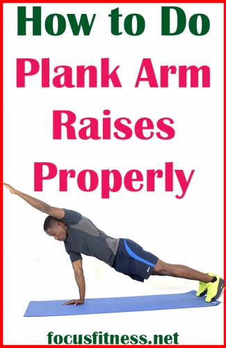 In this article, you will discover how to perform plank arm raises for a strong core without weights or any equipment #plank #arm #raises #focusfitness