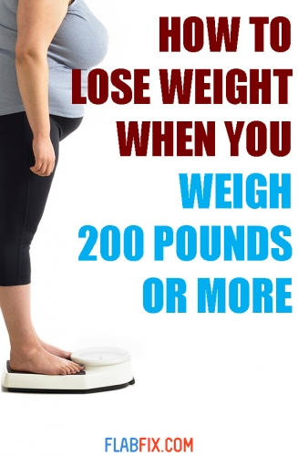 In this article, you will discover how to lose weight when you weigh 200 pounds or more #lose #weight #200pounds #flabfix