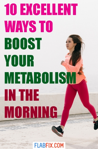 In this article, you will discover excellent ways to boost your metabolism in the morning #boost #metabolism #morning #flabfix