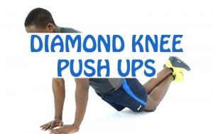 How to Do Diamond Knee Push Ups