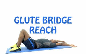 How to Do Glute Bridge Reach