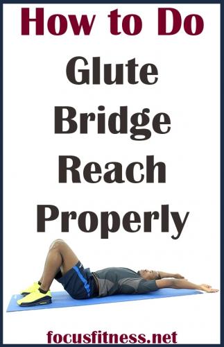 How to Do Glute Bridge Reach