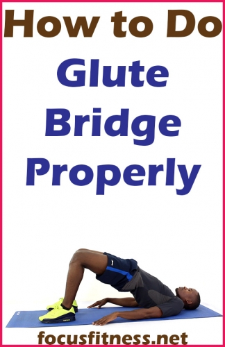 If you want to build your butt muscles or ease lower back pain, this article will show you how to perform glute bridges properly #glute #bridge #focusfitness