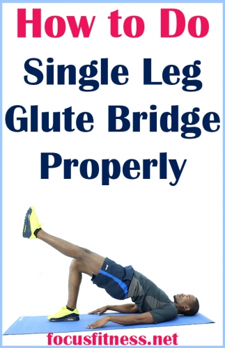 In this article, you will discover how to perform single leg glute bridge exercise to strengthen your glutes and ease lower back pain. #single #leg #glute #bridge #focusfitness