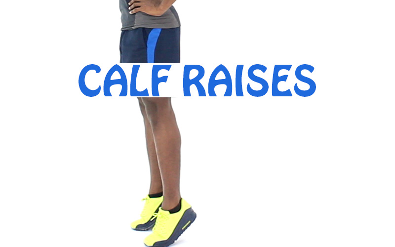 How to do Calf Raises