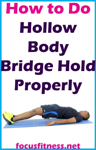 In this article, you will discover how to do the hollow body bridge hold and how you can use it to strenghten your core rapidly #hollow #body #bridge #focusfitness