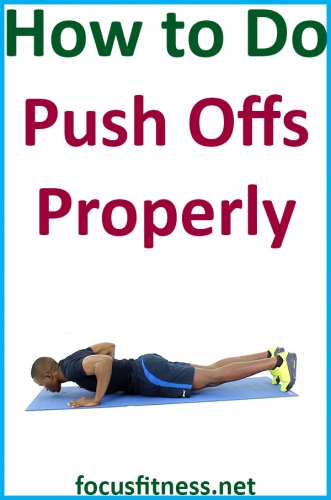 In this article, you will discover how to perform push-offs, which is an effective exercise for strengthening your upper body #push #offs #exercise #focusfitness