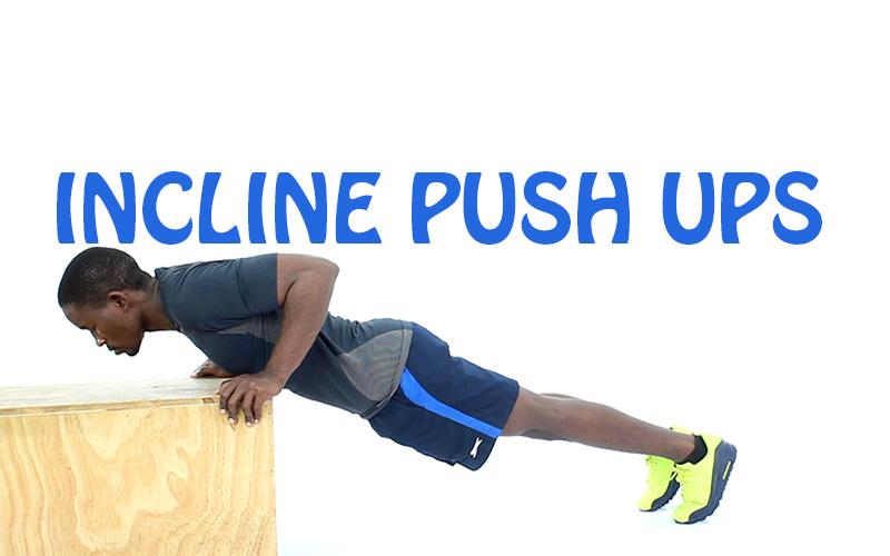 How to Do Incline Push Ups