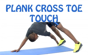 How to do Plank Cross Toe Touch