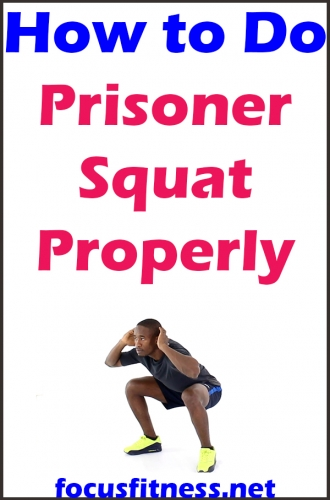 If you want to build and strenghten your lower body muscles, this article will show you how to perform the prisoner squat exercise properly #prisoner #squat #exercise #focusfitness