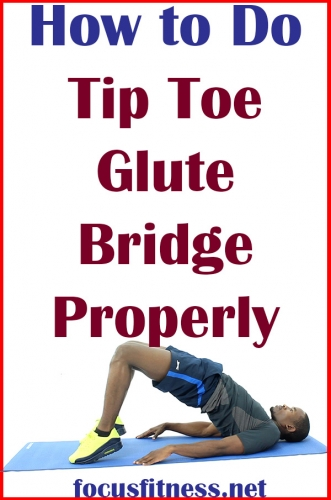 If you want to build your butt muscles or ease lower back pain, this article will show you how to perform tip toe glute bridge #tip #toe #glute #bridge #focusfitness