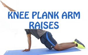 How to do Knee Plank Arm Raises