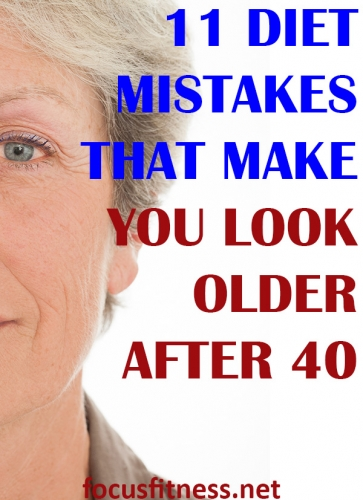In this article, you will discover the little-known diet mistakes that make men and women look older than they after 40 and beyond #diet #mistakes #after40 #focusfitness