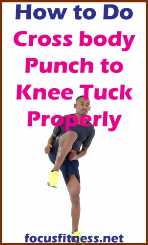 In this article you will discover how to get the most out cross body punch to knee tuck, which is an amazing full body exercise #cross #body #punch #knee #tuck #focusfitness