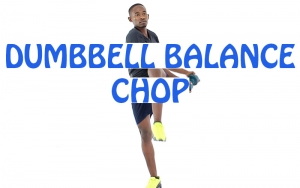 How to do Dumbbell Balance Chop