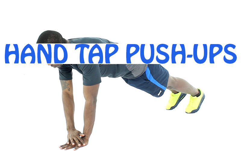 How to do Hand Tap Push-Ups