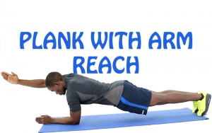 How to do Plank with Arm Reach