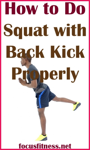 If you want to build your leg and butt muscles, this article will show you how to perform squat with back kick properly and the mistakes to avoid #squat #backkick #exercise #focusfitness