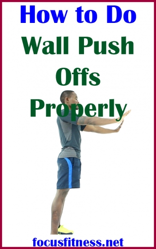 If you want to tone and strengthen your arms, this article will show you how to perform wall push offs exercise properly #wall #push #offs #exercise #focusfitness
