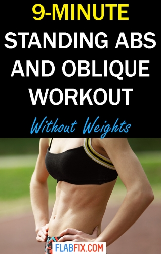 Use this standing abs and oblique workout to build your abs without weights #standing #abs #Oblique #workout #flabfix