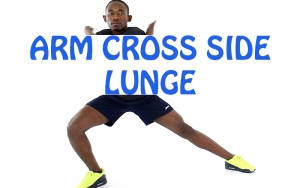 How to do Arm Cross Side Lunge