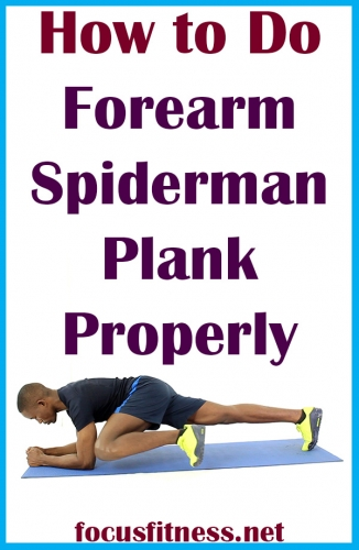 How to do Forearm Spiderman Plank