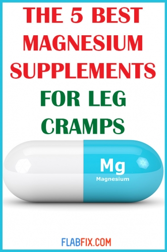 In this article, you will discover the 5 best magnesium supplements for leg cramps #leg #cramps #supplements #flabfix